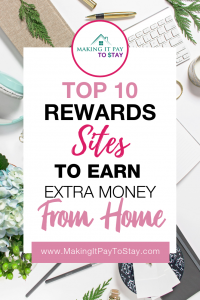 Top 10 Rewards Sites to Earn Extra Money from Home