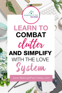 combat clutter and simplify with the love system