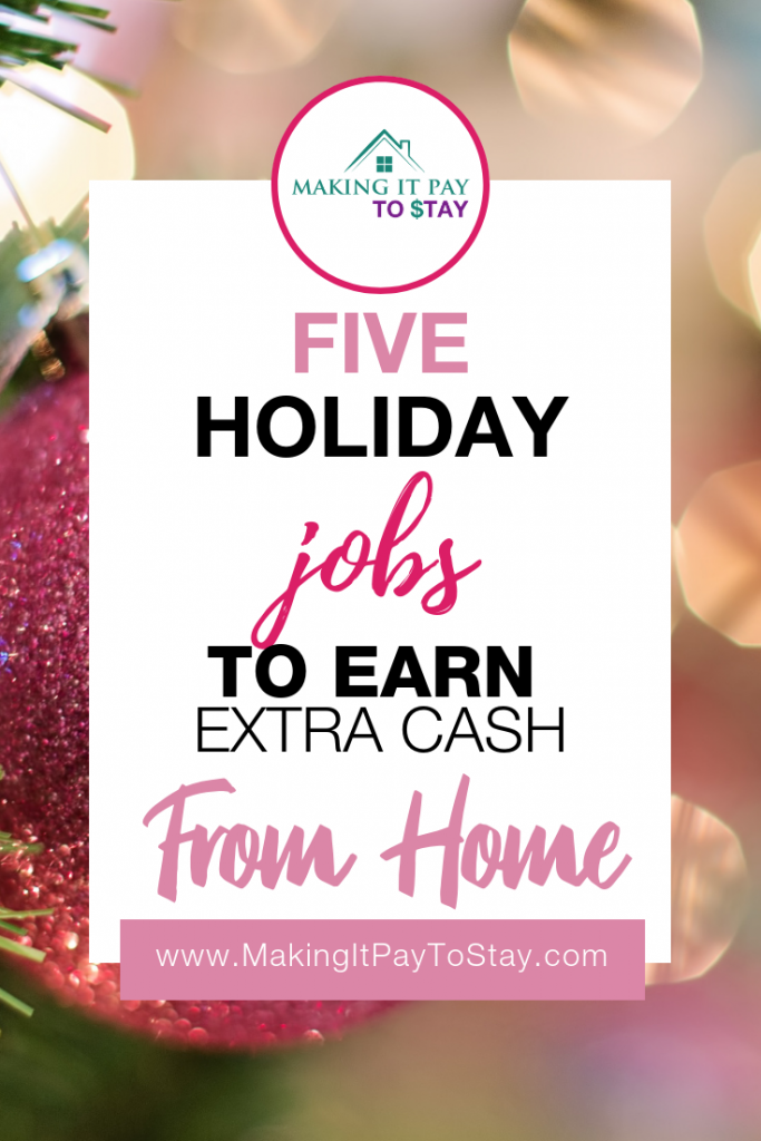 5 Holiday Jobs to Earn Extra Cash from Home