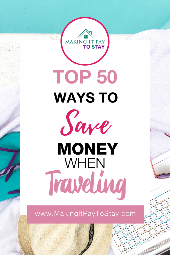 Top 50 Ways to Save Money When Traveling
