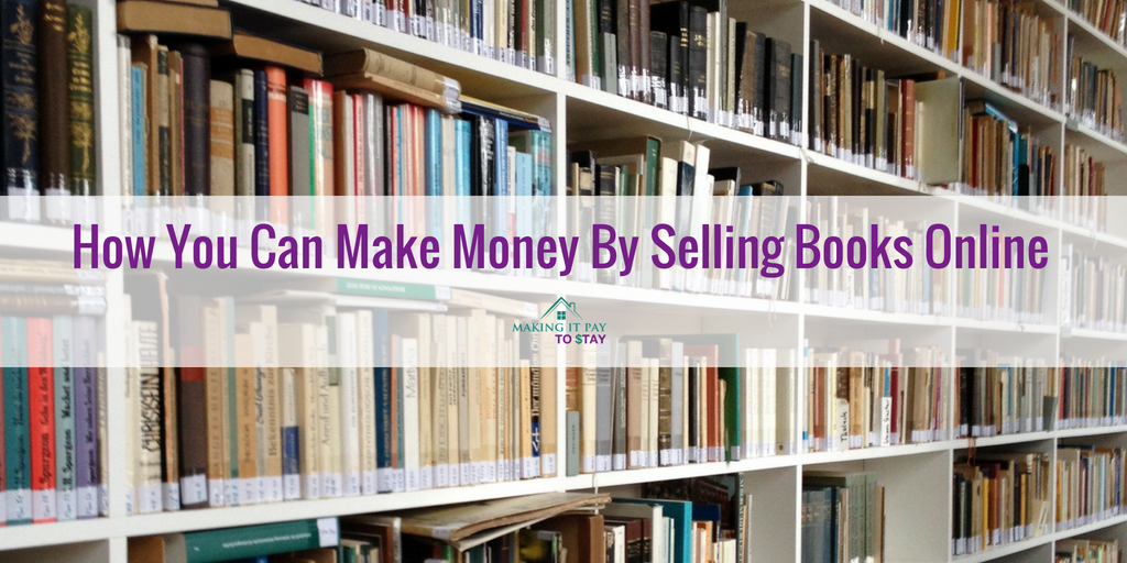 How You Can Make Money By Selling Books Online