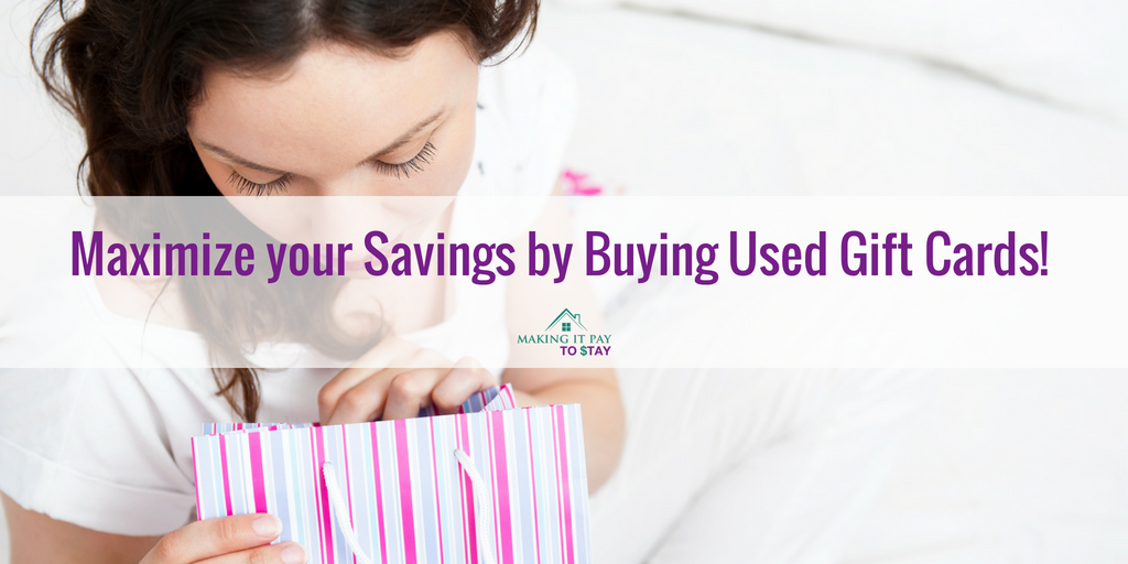 Maximize your Savings by Buying Used Gift Cards!