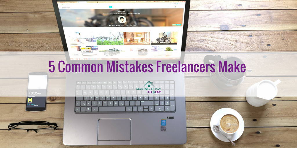 5 Common Mistakes Freelancers Make