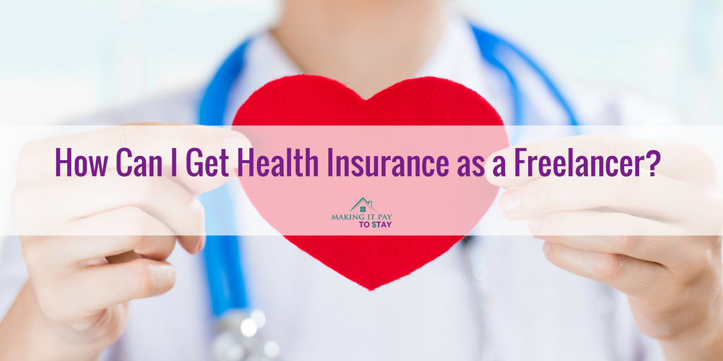 How Can I Get Health Insurance as a Freelancer?