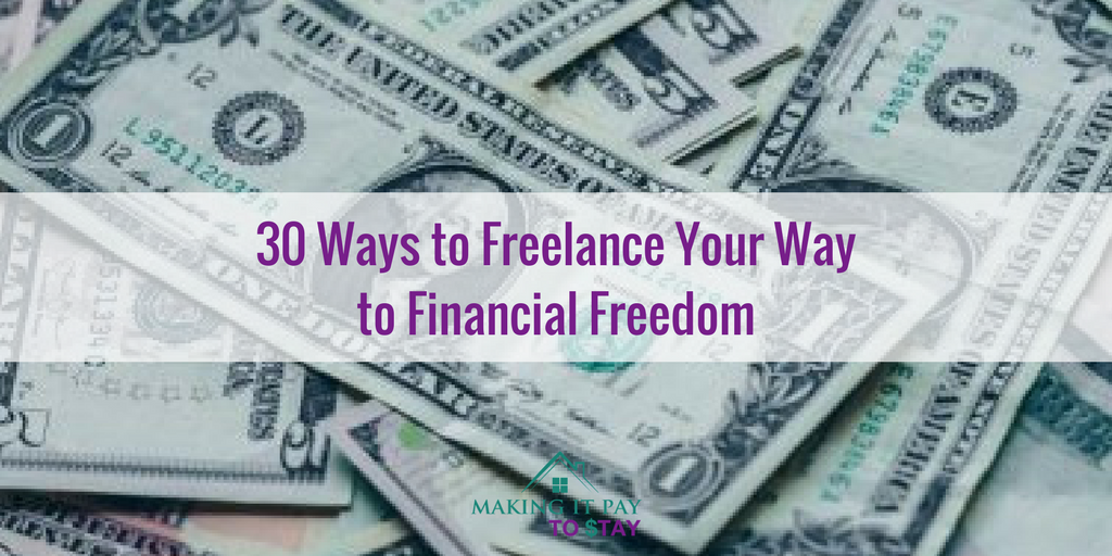 30 Ways to Freelance Your Way to Financial Freedom