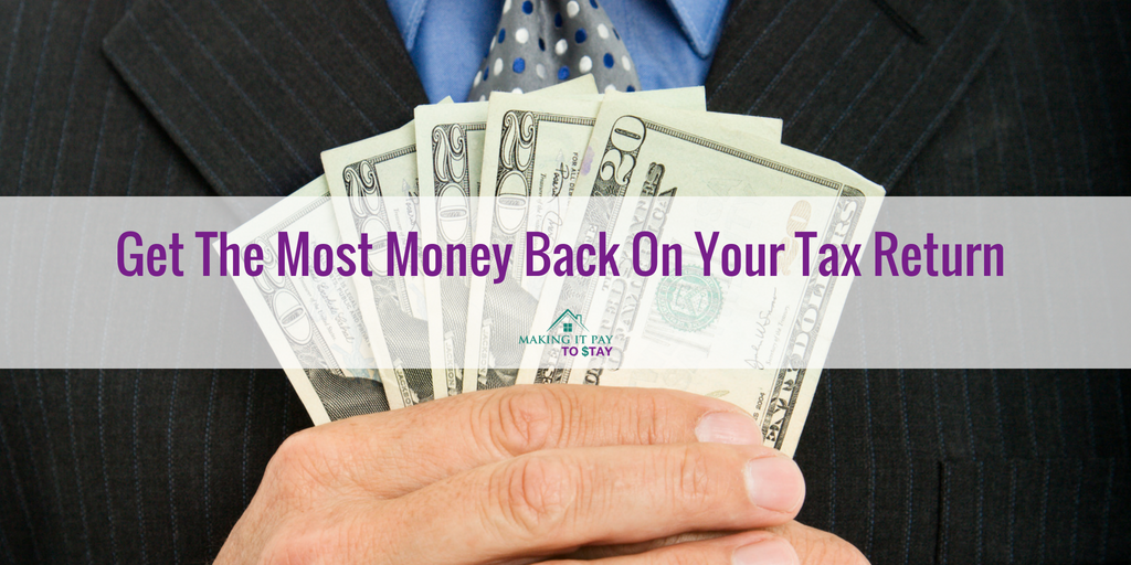 Get The Most Money Back On Your Tax Return