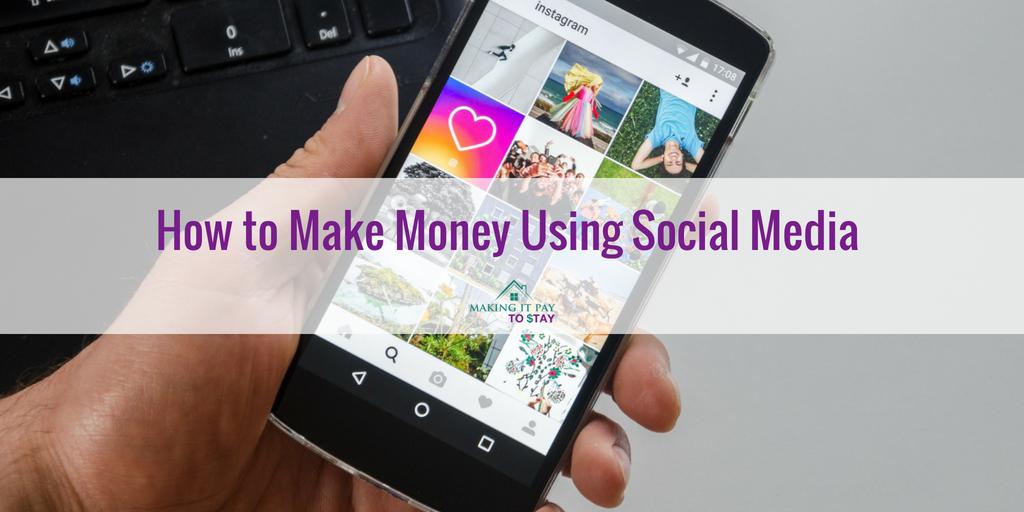 How to Start Making Money Using Social Media