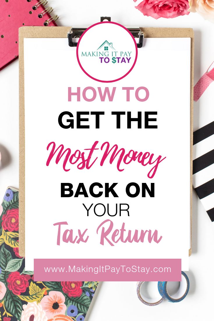 Pinterest - How to Get the Most Money Back on Your Tax Return