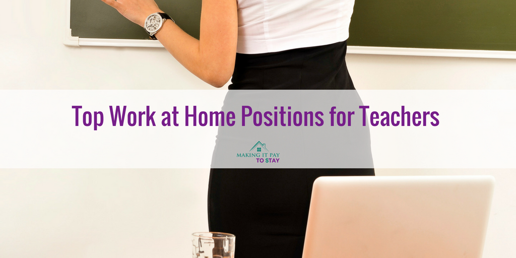 Top Work at Home Positions for Teachers