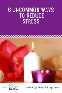 6 uncommon ways to reduce stress