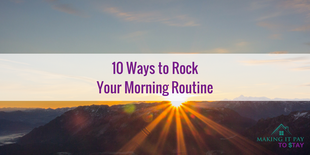 10 Ways to Rock Your Morning Routine