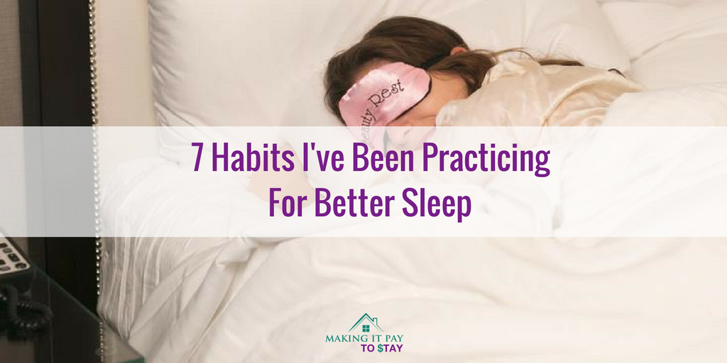 7 Habits I've Been Practicing For Better Sleep