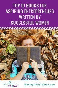 Top ten books for aspiring entrepreneurs written by success women