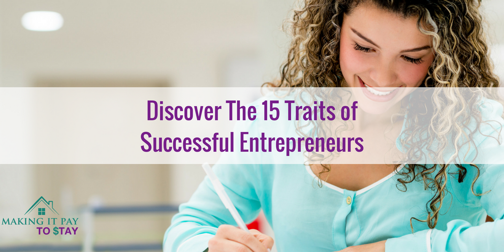 Discover The 15 Traits of Successful Entrepreneurs