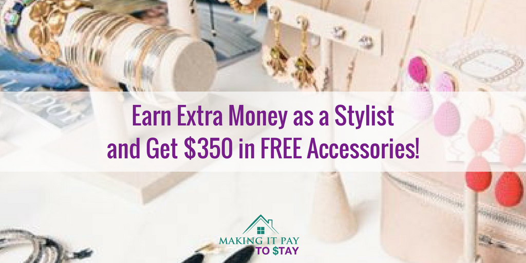 Earn Extra Money as a Stylist and Get $350 in FREE Accessories!