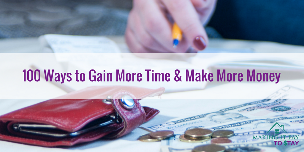 100 Ways to Gain More Time & Make More Money