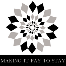 Making It Pay To Stay