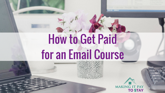 How to Get Paid for an Email Course