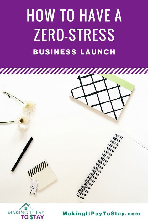 How to have a zero stress business launch