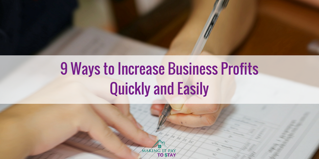 9 Ways to Increase Business Profits Quickly and Easily
