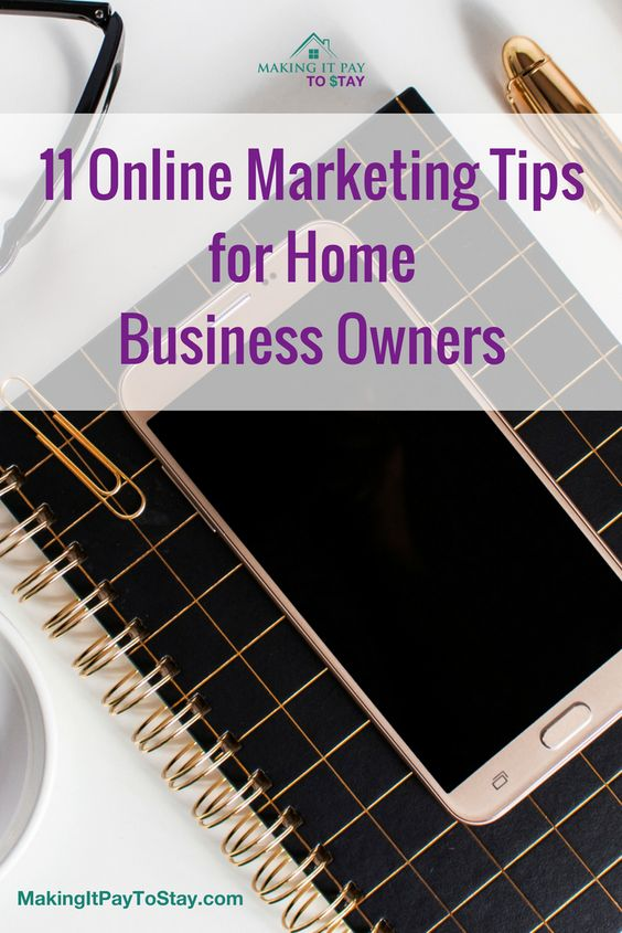 11 online marketing tips for home business owners