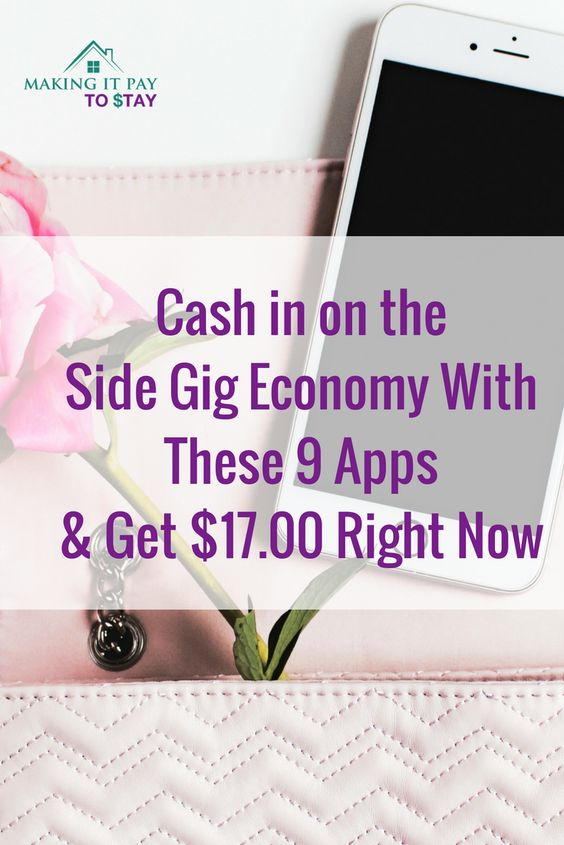 Cash in on the Side Gig Economy With These 9 Apps & Get $17.00 Right Now