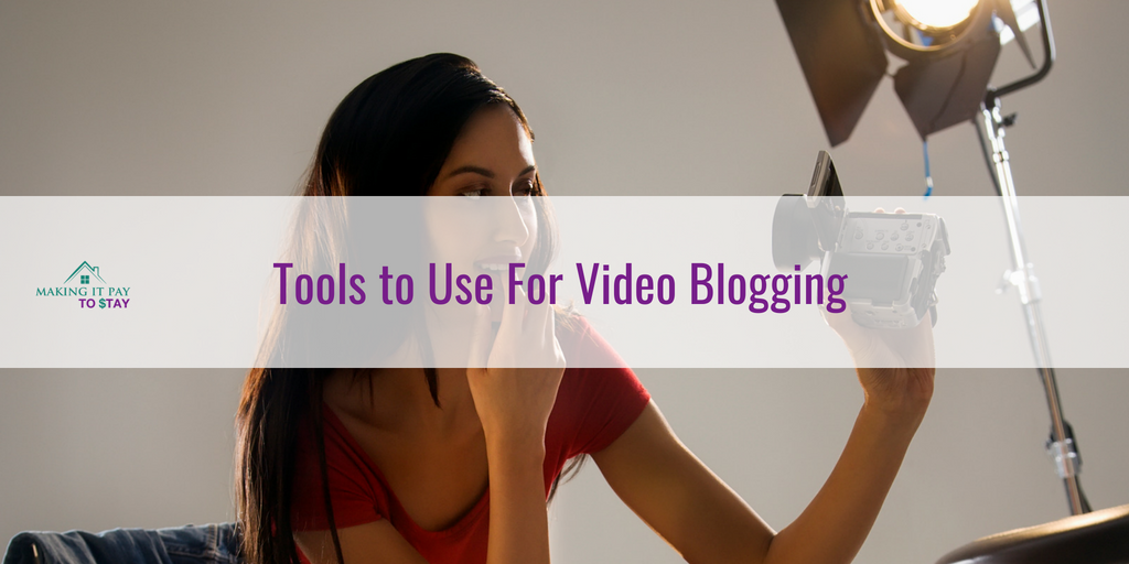 Tools to Use For Video Blogging