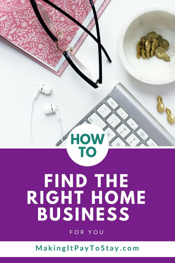 How to choose the right home business for you