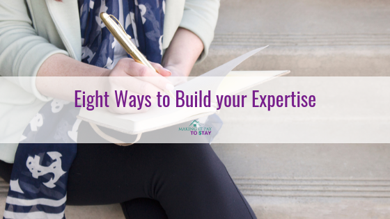 Eight Ways to Build your Expertise