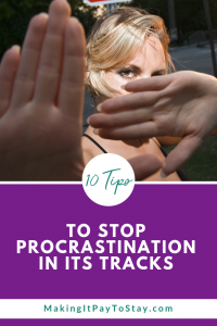Pinterest - Ten Tips to Stop Procrastination In Its Tracks
