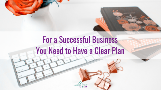 For a Successful Business You Need to Have a Clear Plan