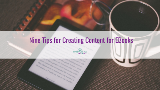 Nine Tips for Creating Content for EBooks