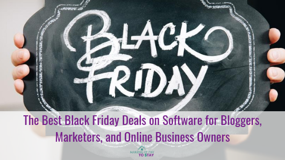The Best Black Friday Deals on Software for Bloggers, Marketers, and Online Business Owners