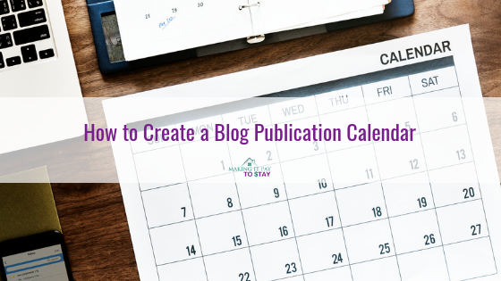 How to Create a Blog Publication Calendar