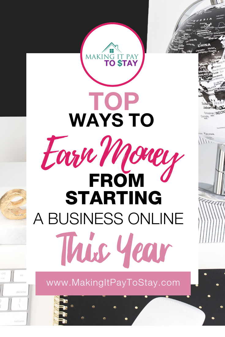 Pinterest - Top Ways to Earn Money From Starting A Business Online This Year