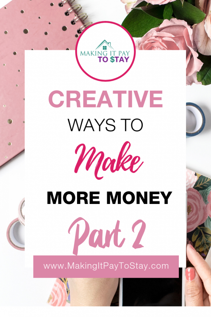 Creative Ways to Make More Money Part 2 Pinterest