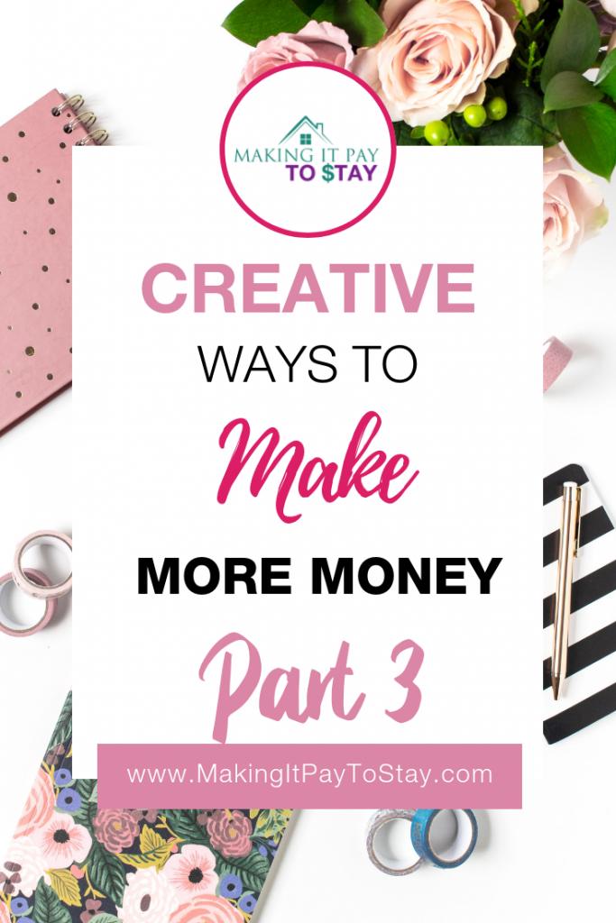 Creative Ways to Make More Money Part 3 Pinterest