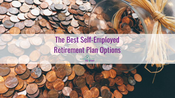 The Best Self-Employed Retirement Plan Options