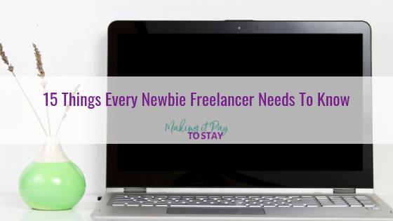 15 Things Every Newbie Freelancer Needs To Know