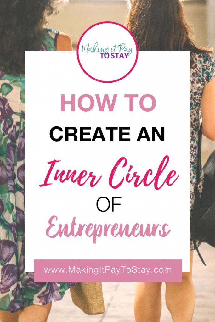 Pinterest How to Create an Inner Circle of Entrepreneurs