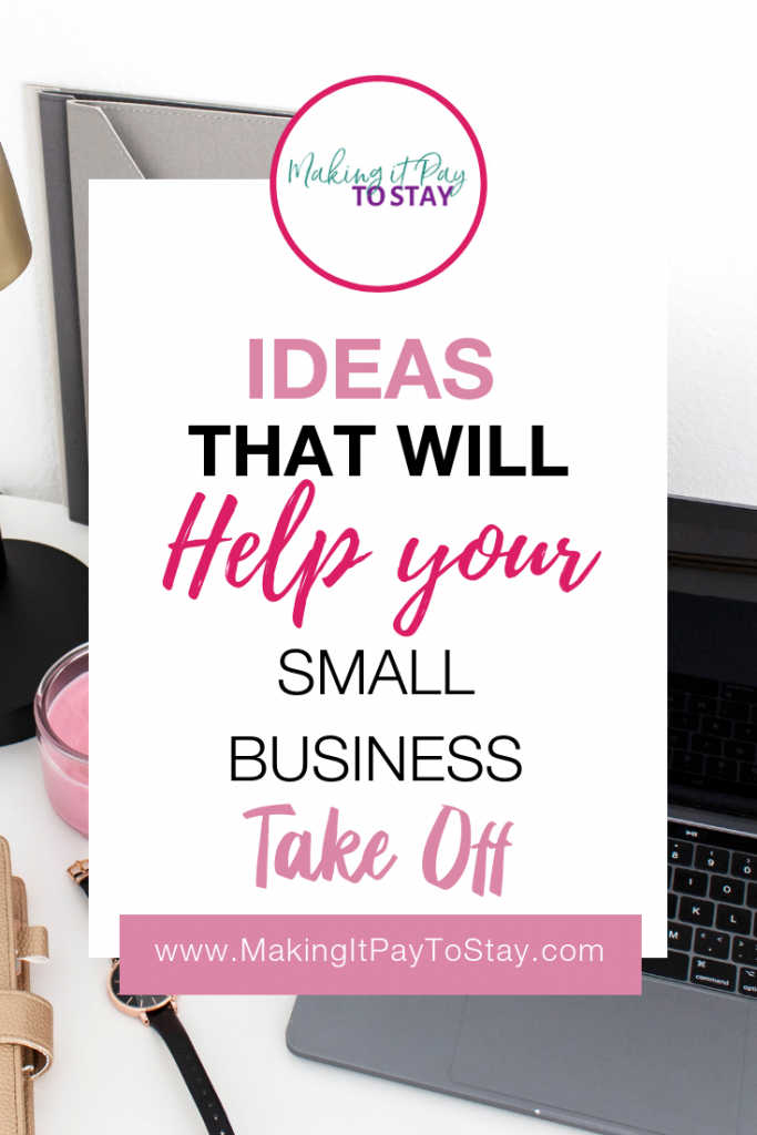 Ideas That'll Help Your Small Business Take Off Pinterest