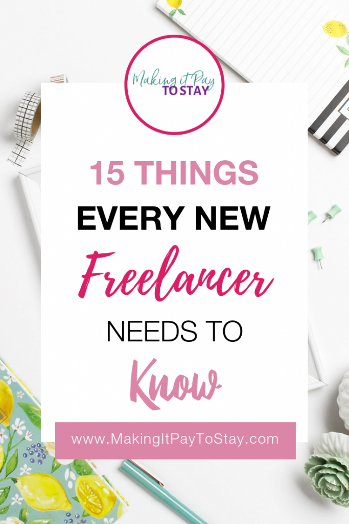 Pinterest 15 Things Every Newbie Freelancer Needs To Know