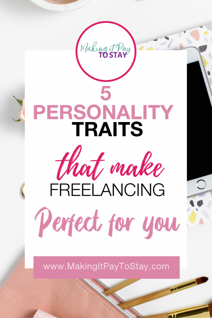Pinterest 5 personality traits that make freelancing perfect for you