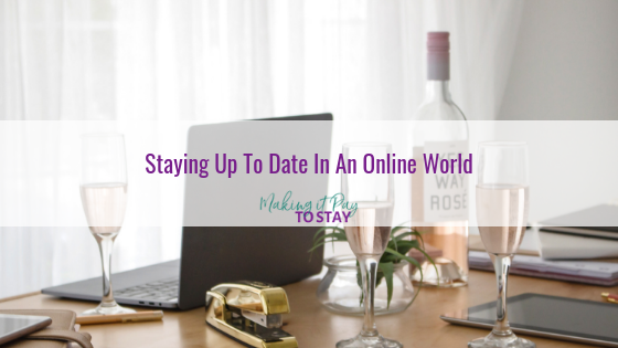 Staying Up To Date In An Online World