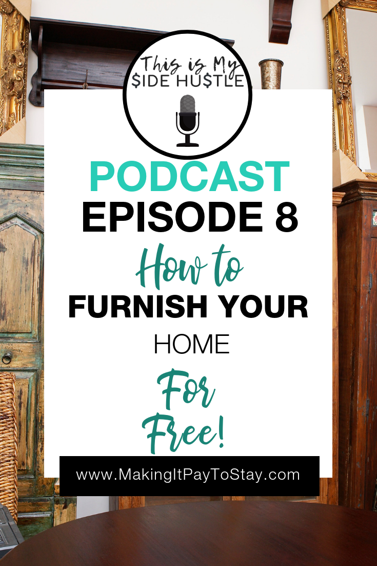 This Is My Side Hustle Pin How to Furnish Your Home For Free