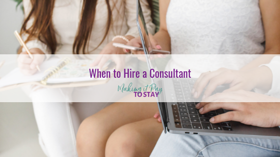 When to Hire a Consultant