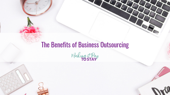 The Benefits of Business Outsourcing