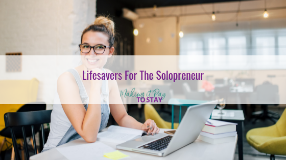 Lifesavers For The Solopreneur