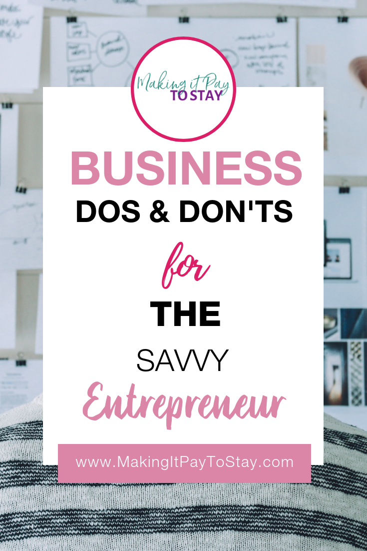 Business Dos & Don'ts For The Savvy Entrepreneur