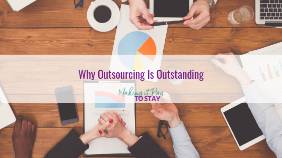 Why Outsourcing Is Outstanding